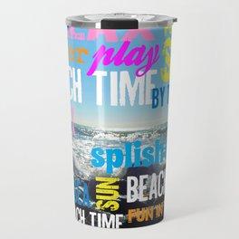 Summer Beach Time Fun Travel Mug