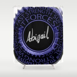 My Name is Abigail Shower Curtain