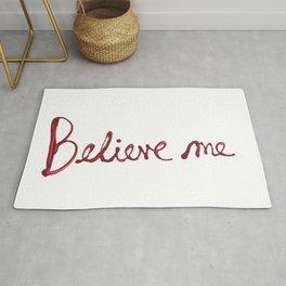 Believe Me Rug