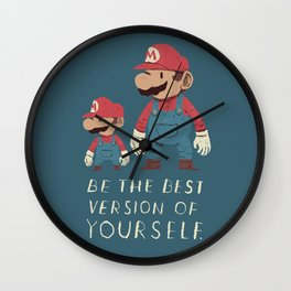 be the best version of yourself Wall Clock