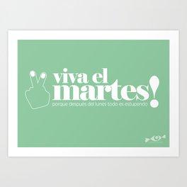 Viva el martes! Art Print