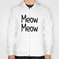Meow Meow Hoody