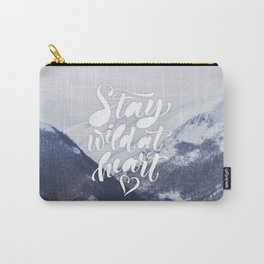 Stay Wild at Heart Carry-All Pouch