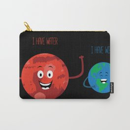 Mars has water Carry-All Pouch