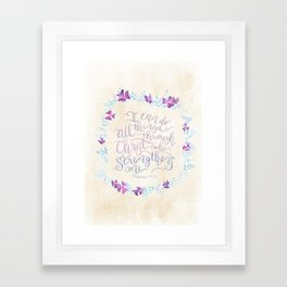I Can Do All Things - Philippians 4:13 Framed Art Print