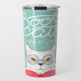 Books, Cats, Life is Good - Edward Gorey Quote Calligraphy Travel Mug