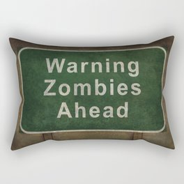 Warning Zombies Ahead Rectangular Pillow