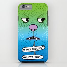 Who's calling - angry iPhone Case