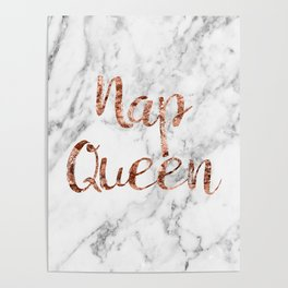 Nap queen - rose gold on marble Poster