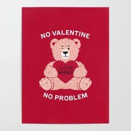 No valentine No problem Poster