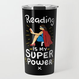 READING: Reading Is My Superpower Travel Mug