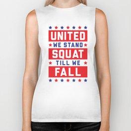 United We Stand, Squat Till We Fall Biker Tank