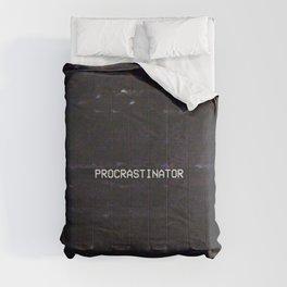 PROCRASTINATOR Comforters