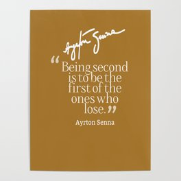Ayrton Senna Quote Poster