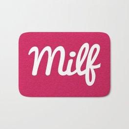 Milf Funny Quote Bath Mat