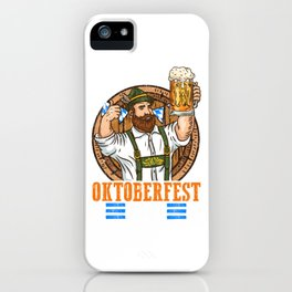 Oktoberfest King - Funny Beer Drinking T-Shirt iPhone Case