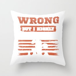 Scorpio Gift I May be Wrong But Doubt It I Am a Scorpio Throw Pillow