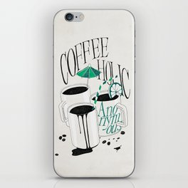 Us And Them: Coffeeholic Anonymous. iPhone Skin