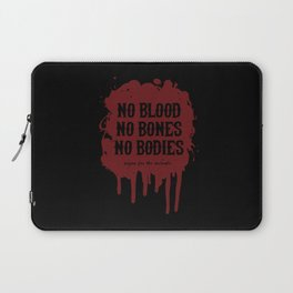 Vegan for the Animals: no blood, no bones, no bodies Laptop Sleeve