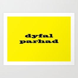 Dyfalparhad - Persistence Art Print