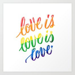 love is love is love Art Print