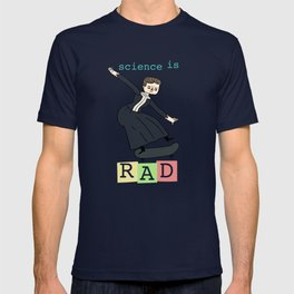 Science Is Rad | Marie Curie on a skateboard T-shirt