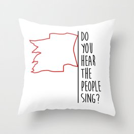 Do You hear The People Sing? - Red Flag? Throw Pillow