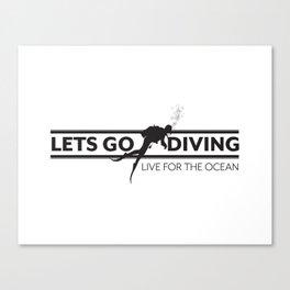 Lets Go Diving Canvas Print