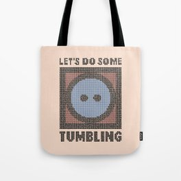 Let's Do Some Tumbling Tote Bag