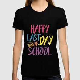 happy last of day school nerd t-shirts T-shirt