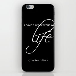 life is a rendezvous iPhone Skin