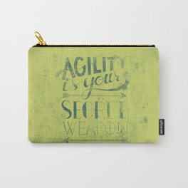 Agility is your secret weapon Carry-All Pouch