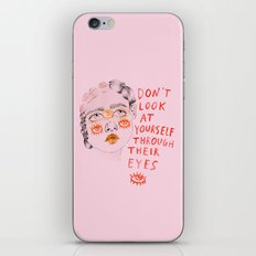Don't look at yourself through their eyes iPhone & iPod Skin