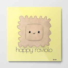Happy Raviolo Metal Print