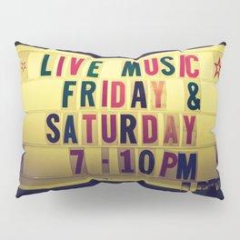 Live music sign Pillow Sham
