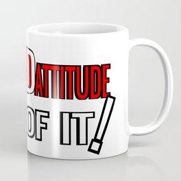 Bad Attitude Cowboy Coffee Mug