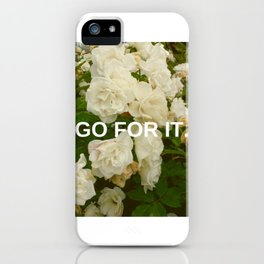 Go For It iPhone Case