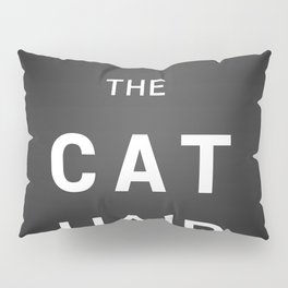 Pardon the cat hair Pillow Sham