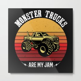 Monster Trucks Are My Jam Gift Idea Design Metal Print