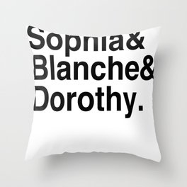 Golden Girls Throw Pillow
