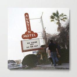 Austin Motel - Keep Austin Weird Metal Print