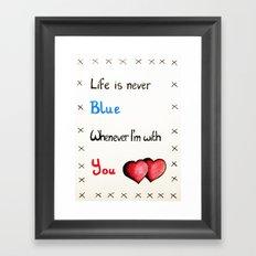 Valentine's: Never Blue Framed Art Print