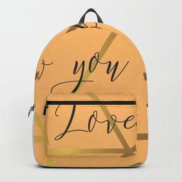 Feel love, love how you feel Backpack