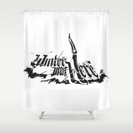 winter was here Shower Curtain