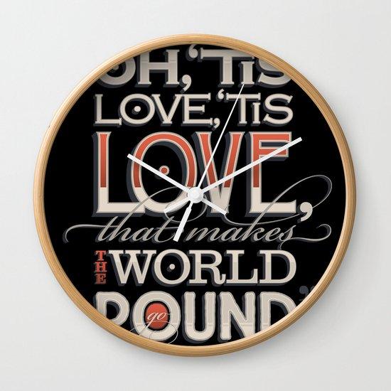 Oh, 'Tis Love Wall Clock