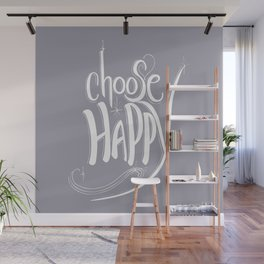 Choose Happy (Lilac Gray) Wall Mural