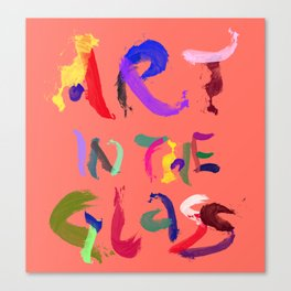 ART IN THE GLASS #6 Canvas Print
