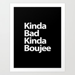 bad boujee Art Print