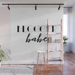 Blogger Babe Wall Mural