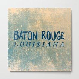 BATON ROUGE LOUSIANA Metal Print